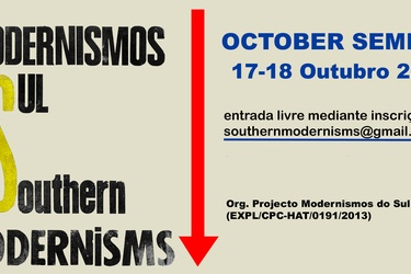 SOUTHERN MODERNISMS - OCTOBER SEMINAR