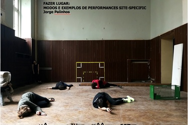 DOING PLACE: MODES AND EXAMPLES OF PERFORMANCES SITE-SPECIFIC